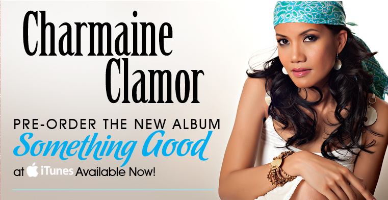 Charmaine Clamor - Pre-Order The New Album, Something Good